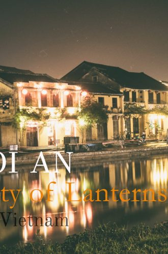 Hoi An – Vietnam's Most Charming Town | Outlanderly