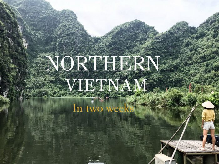 Northern Vietnam in 2 weeks, Where to go, what to see, how much…
