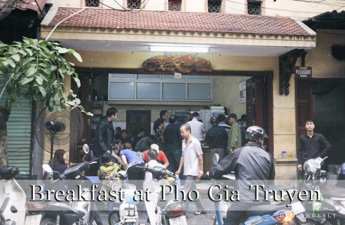 Best Pho in Hanoi, Pho Gia Truyen  | Outlanderly