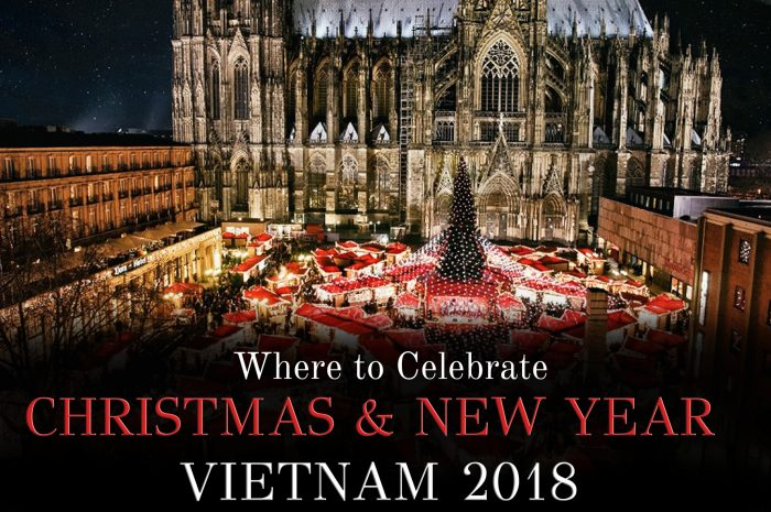 Where to Celebrate Christmas & New Year in Vietnam 2018 | Outlanderly