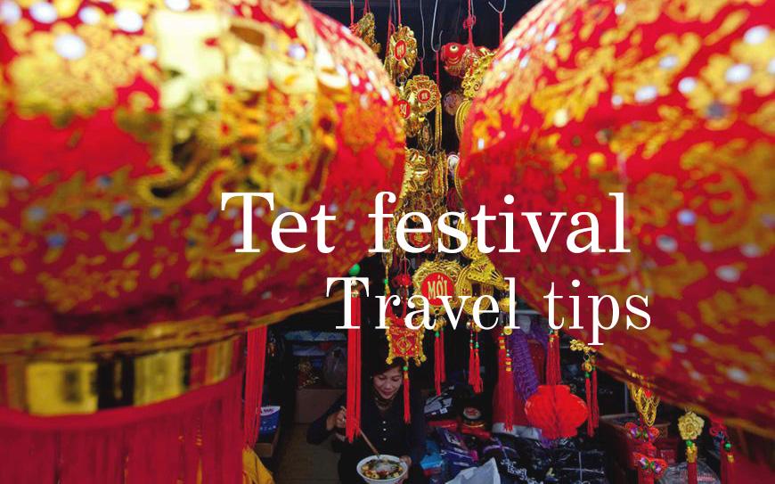 Tet Festival Travel tips