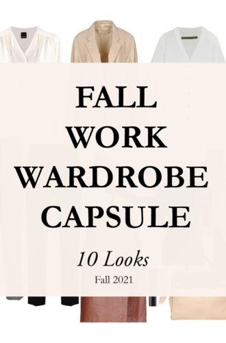 FALL WORK CAPSULE WARDROBE 10 LOOKS 2021